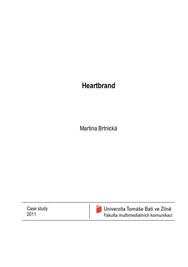 HeartbrandMartina BrtnickáCase study2011