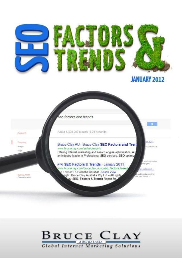 Bruce Clay AustraliaSEO FACTORS & TRENDSREPORT: JANUARY 2012Holding Cover PageBruce Clay AustraliaJanuary 2012