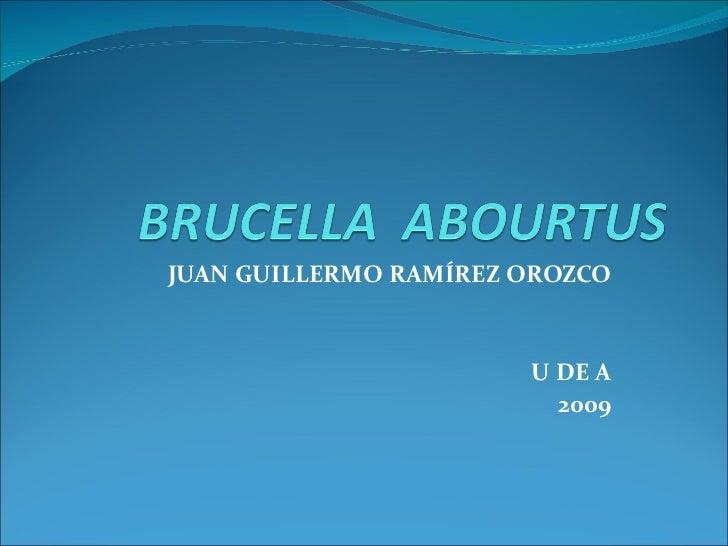 JUAN GUILLERMO RAMÍREZ OROZCO U DE A 2009