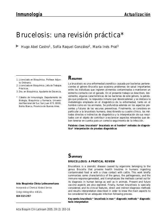 Inmunología  Actualización  Brucelosis: una revisión práctica* Hugo Abel Castro1, Sofía Raquel González2, María Inés Prat3...