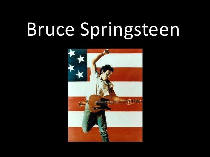 Bruce Springsteen<br />