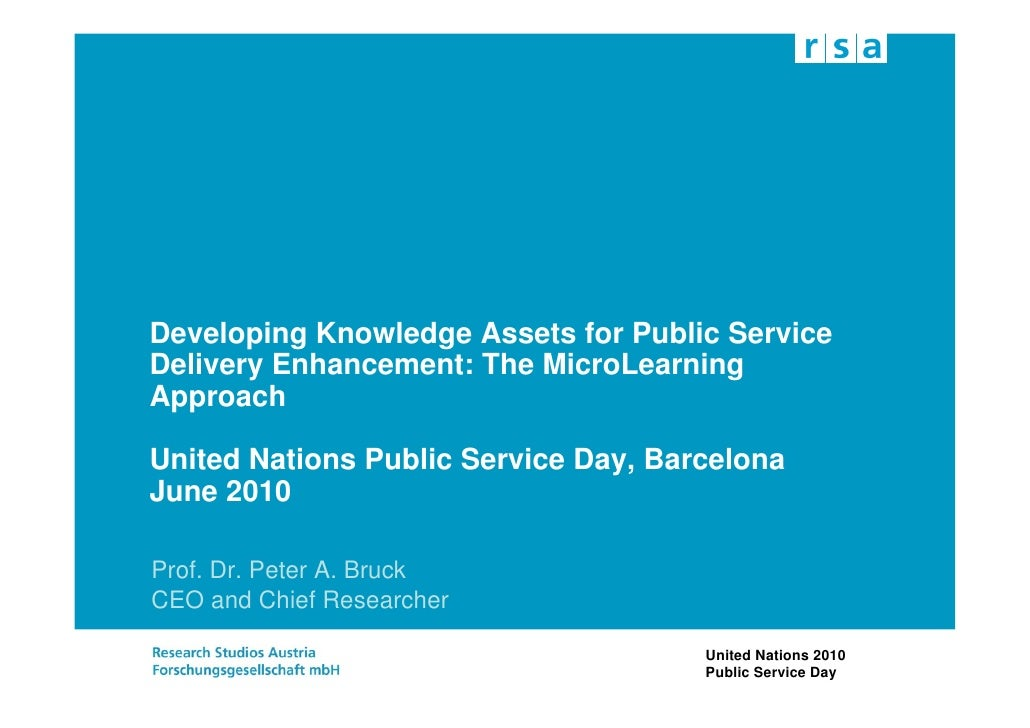 Developing Knowledge Assets for Public Service Delivery Enhancement: The MicroLearning Approach  United Nations Public Ser...