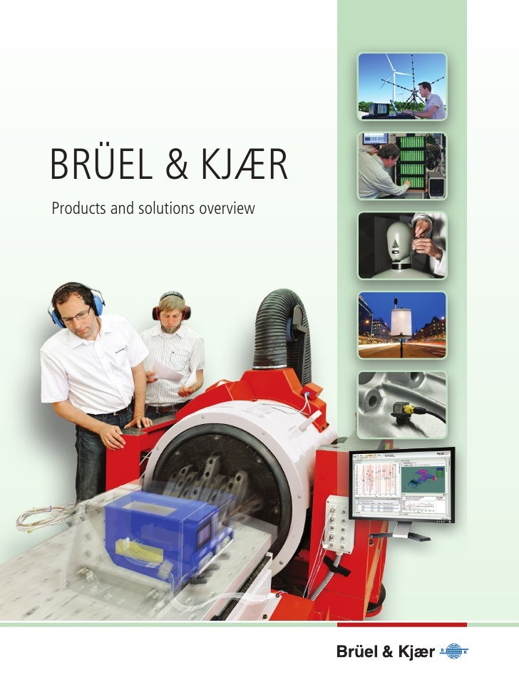 Brüel & KjærProducts and solutions overview