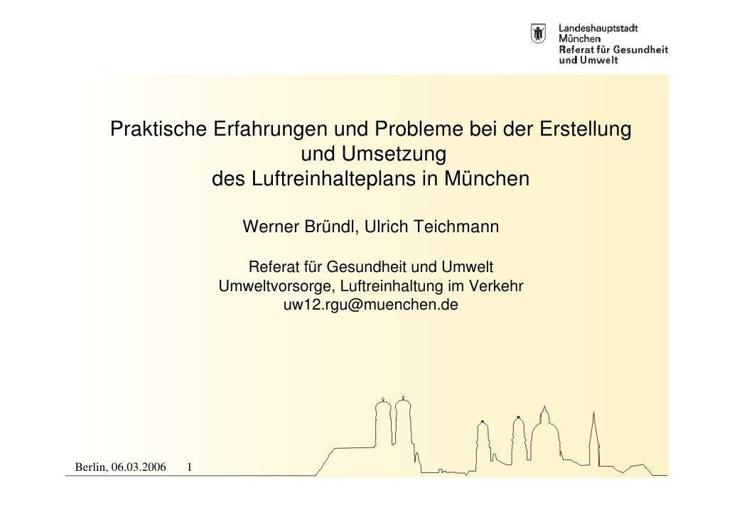 Praktische Erfahrungen und Probleme bei der Erstellung                            und Umsetzung                  des Luftr...