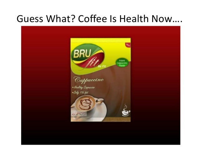 Guess What? Coffee Is Health Now….
