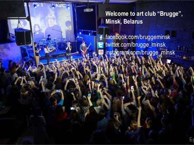"""Welcome to art club """"Brugge"""", Minsk, Belarus facebook.com/bruggeminsk twitter.com/brugge_minsk instagram.com/brugge_minsk"""