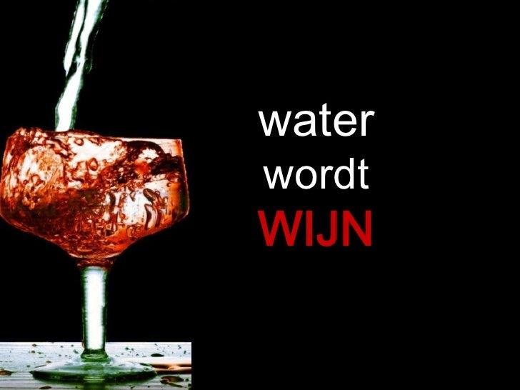 waterwordtWIJN<br />