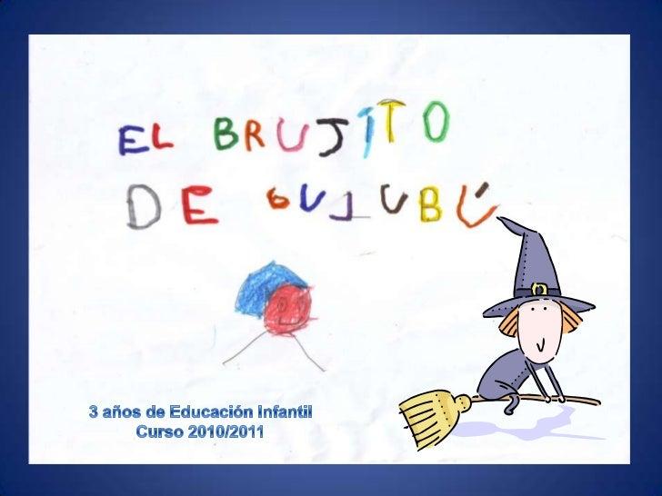 3 años de Educación Infantil<br />Curso 2010/2011<br />