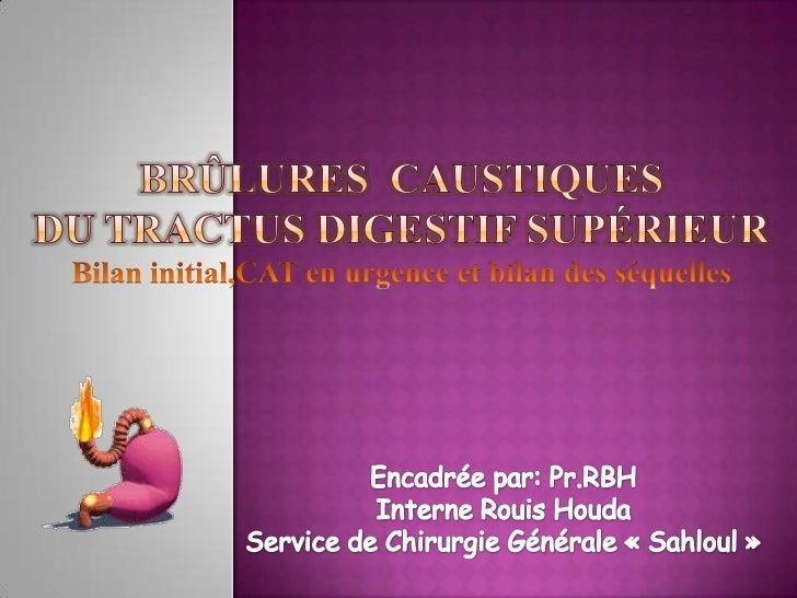 Plan:Introduction                    Attitude thérapeutiques:Intérêt                           Lésions œsophagiennesD...