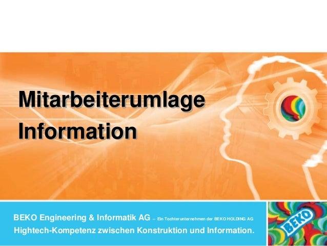 BEKO Engineering & Informatik AG – Ein Tochterunternehmen der BEKO HOLDING AG Hightech-Kompetenz zwischen Konstruktion und...