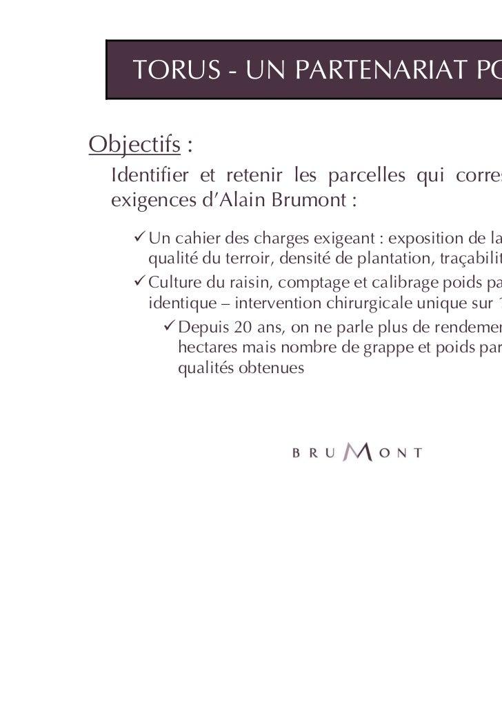 TORUS - UN PARTENARIAT POINTUObjectifs :  Identifier et retenir les parcelles qui correspondent aux  exigences d'Alain Bru...