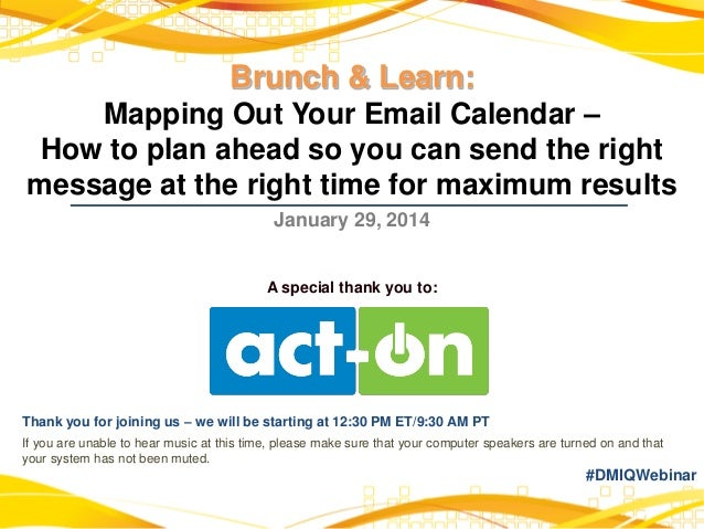 Brunch & Learn: Mapping Out Your Email Calendar – How to plan ahead so you can send the right message at the right time fo...