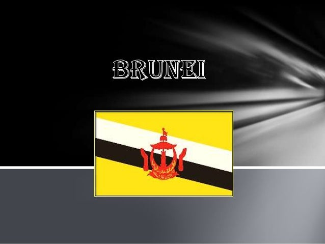  officially the Nation of Brunei, the Abode of Peace , is a sovereign state located on the north coast of the island of B...