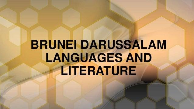 BRUNEI DARUSSALAM LANGUAGES AND LITERATURE