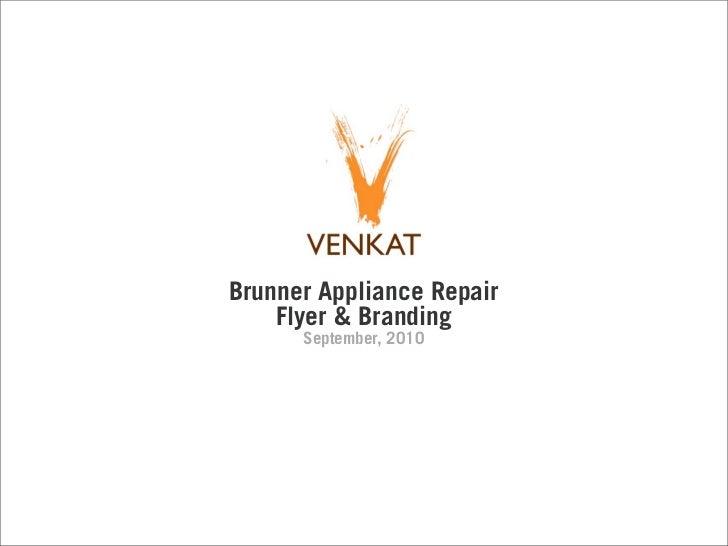 Brunner Appliance Repair    Flyer & Branding      September, 2010