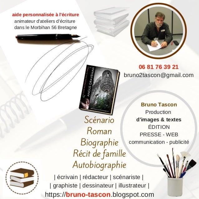 https://bruno-tascon.blogspot.com Bruno Tascon Production d'images & textes �DITION PRESSE - WEB communication - publicit�...