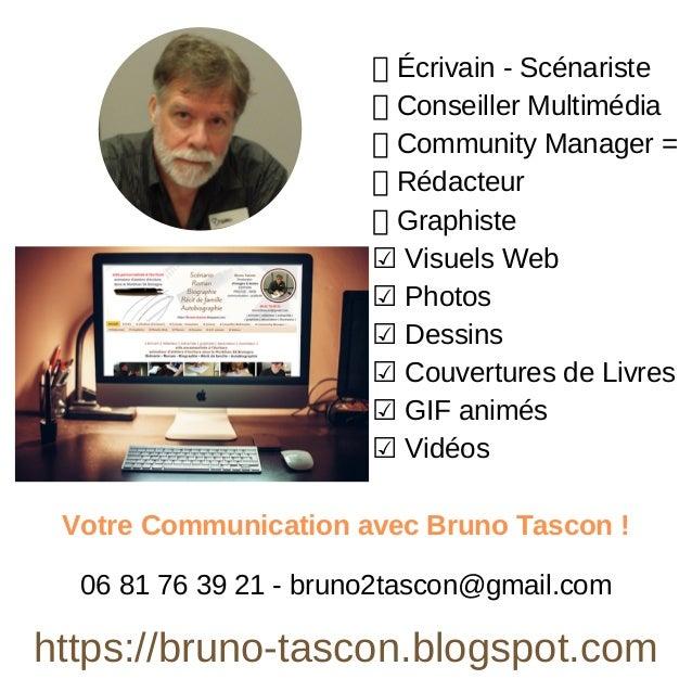 Écrivain - Scénariste Conseiller Multimédia Community Manager = Rédacteur Graphiste ☑ Visuels Web ☑ Photos ☑ Dessins ☑ Cou...
