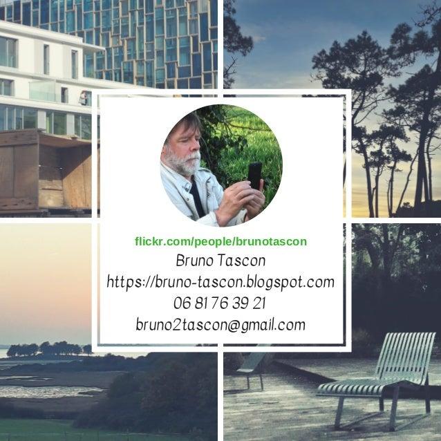Bruno Tascon https://bruno-tascon.blogspot.com 06 81 76 39 21 bruno2tascon@gmail.com flickr.com/people/brunotascon