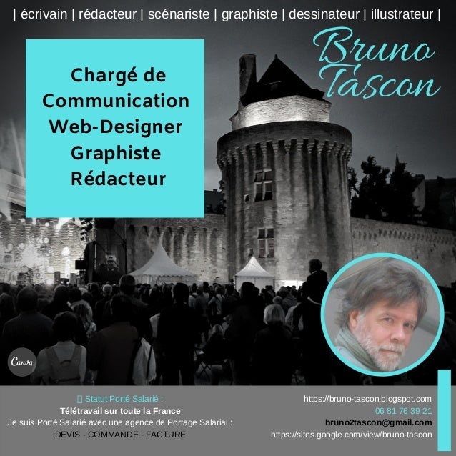 Charg� de Communication Web-Designer Graphiste R�dacteur Bruno Tascon | �crivain | r�dacteur | sc�nariste | graphiste | de...