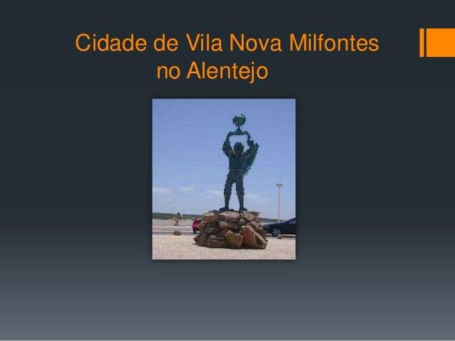 Cidade de Vila Nova Milfontes       no Alentejo
