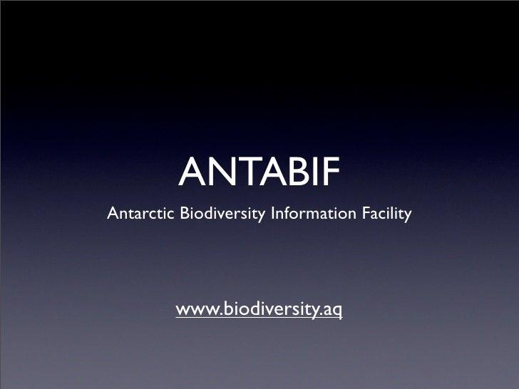 ANTABIF Antarctic Biodiversity Information Facility              www.biodiversity.aq