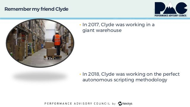 Remember my friendClyde • In 2017, Clyde was working in a giant warehouse • In 2018, Clyde was working on the perfect auto...