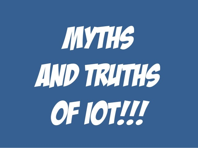 An inspirational talk on iot - Myths and truths about coffee ...