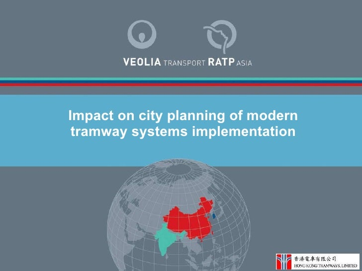 Impact on city planning of modern tramway systems implementation