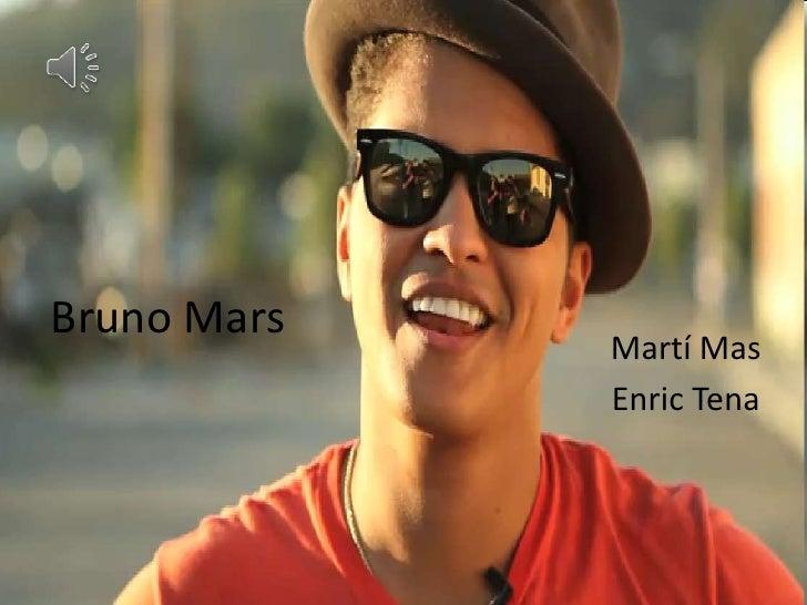 Bruno Mars<br />Martí Mas<br />Enric Tena<br />