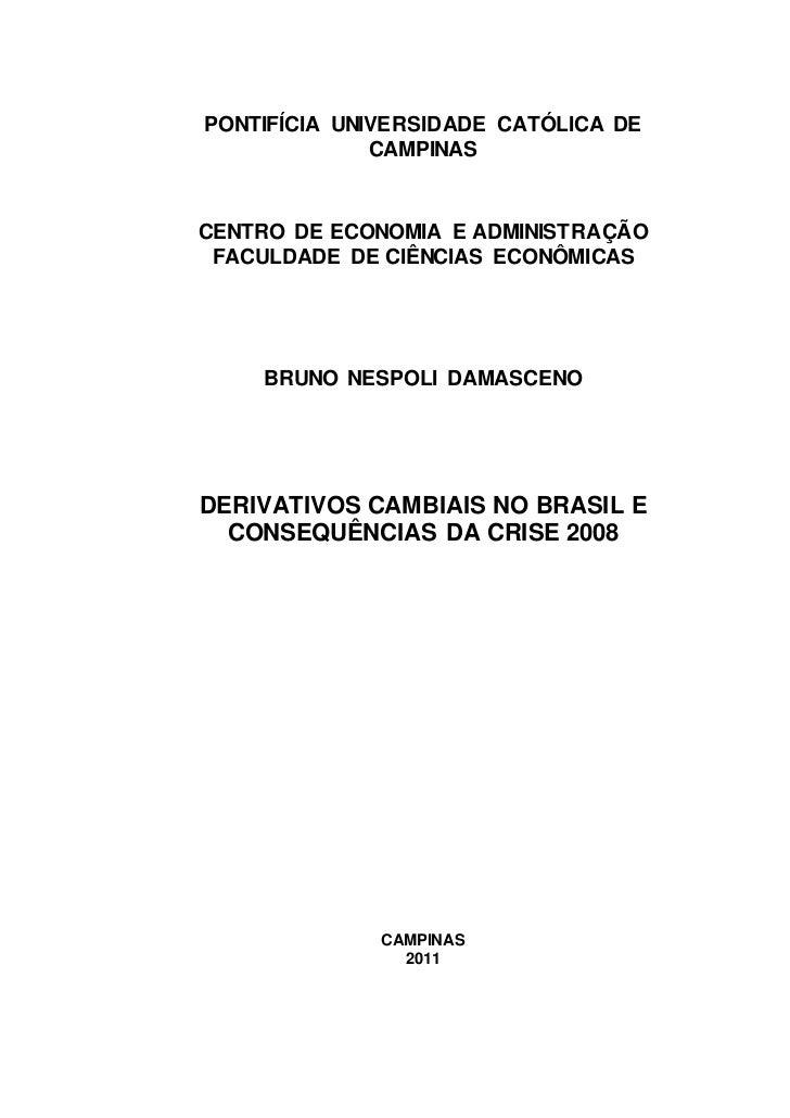PONTIFÍCIA UNIVERSIDADE CATÓLICA DE              CAMPINASCENTRO DE ECONOMIA E ADMINISTRAÇÃO FACULDADE DE CIÊNCIAS ECONÔMIC...