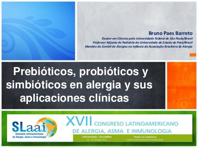 Bruno Paes Barreto                         Doutor em Ciências pela Universidade Federal de São Paulo/Brasil               ...