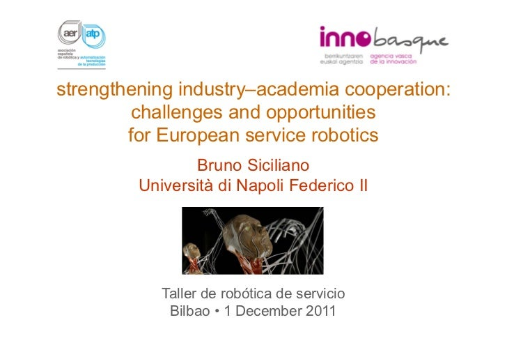 strengthening industry‒academia cooperation:         challenges and opportunities        for European service robotics    ...
