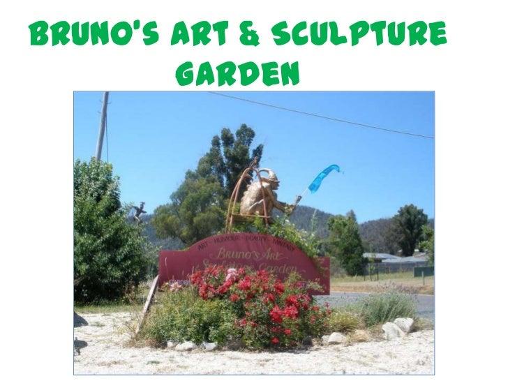 Bruno's Art & Sculpture        Garden        Marysville, Victoria