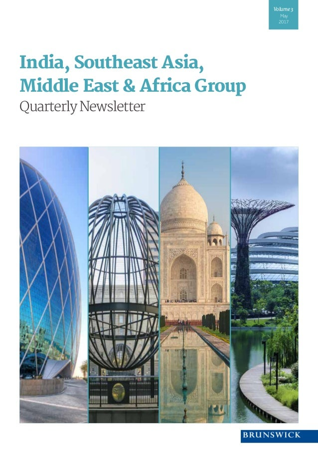 India, Southeast Asia, Middle East & Africa Group QuarterlyNewsletter Volume3 May 2017