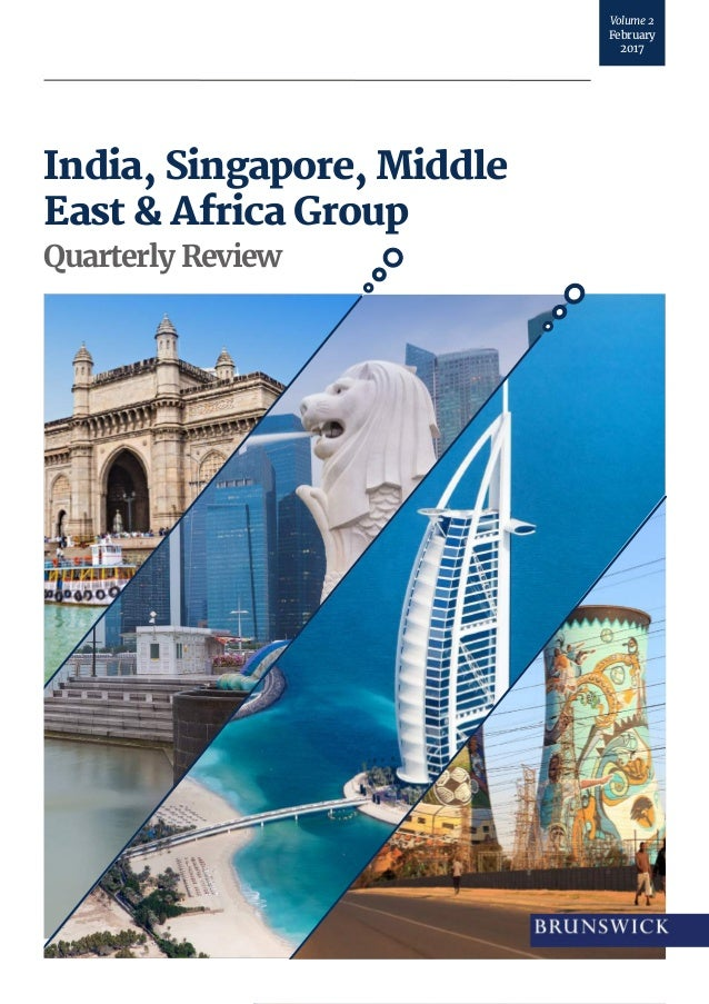 India, Singapore, Middle East & Africa Group Quarterly Review Volume2 February 2017