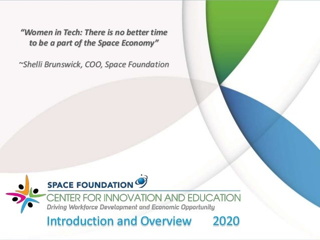 """""""Women in Tech: There is no better time to be a part of the Space Economy"""" ~Shelli Brunswick, COO, Space Foundation Introd..."""