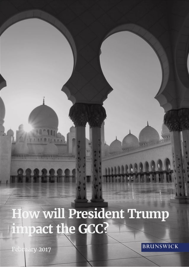 How will President Trump impact the GCC? February 2017