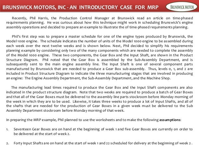 brunswick motors inc an introductory case for mrp This case is written to debate and discuss on the issue – in the presence of focused and determined competitors, even a well- brands and branding brand.