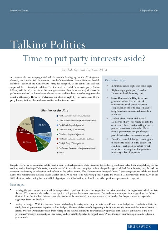 Brunswick Group  15 September 2014  Talking Politics  Time to put party interests aside?  An intense election campaign def...