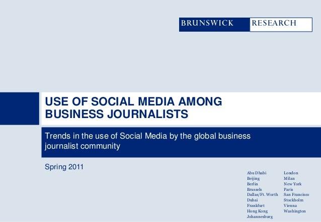 USE OF SOCIAL MEDIA AMONGBUSINESS JOURNALISTSTrends in the use of Social Media by the global businessjournalist communityS...