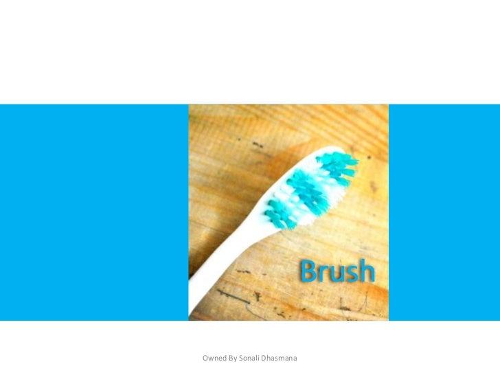 BrushOwned By Sonali Dhasmana