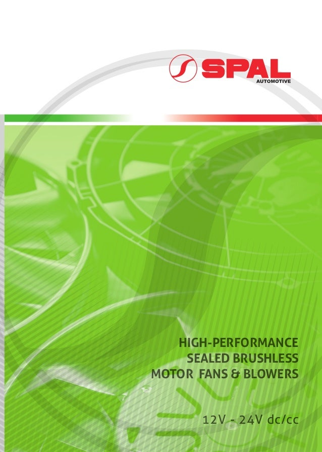 spal all new brushless catalogue 12v 24v dc cc high performance sealed brushless motor fans blowers