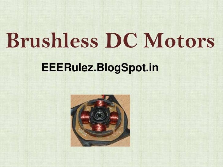 Brushless DC Motors   EEERulez.BlogSpot.in