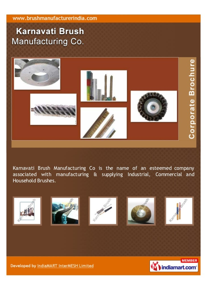 Karnavati Brush Manufacturing Co is the name of an esteemed companyassociated with manufacturing & supplying Industrial, C...