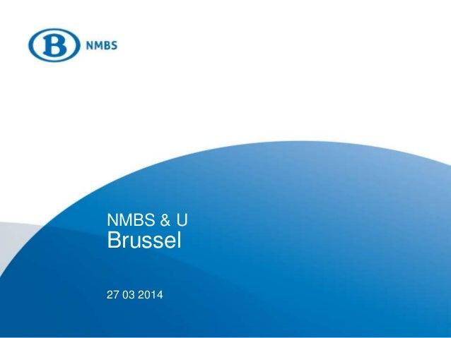 NMBS & U Brussel 27 03 2014