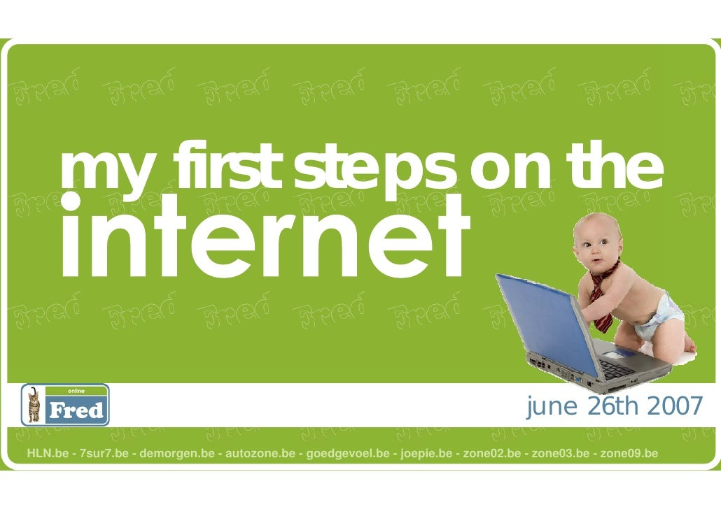 my first steps on the                                                                                         june 26th 20...