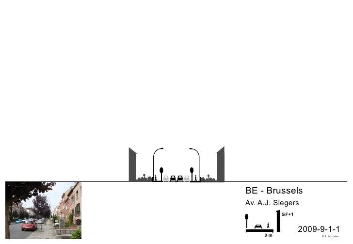BE - Brussels Av. A.J. Slegers           GF+1                    2009-9-1-1      8m               © A. Moretso