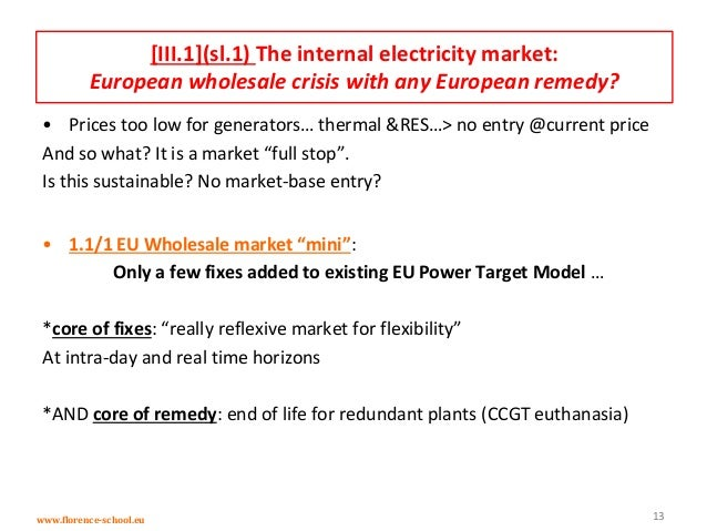 determinants for european energy markets intra day European power markets with the german, nordic and polish power markets we consider three markets at a very di˙erent stage of liberaliza-  the european energy.