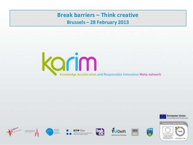Break barriers – Think creative Brussels – 28 February 2013
