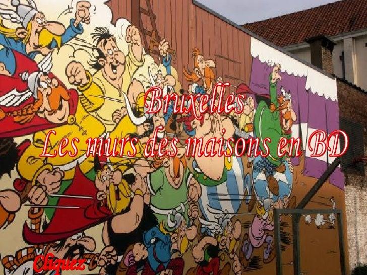 Bruxelles  Les murs des maisons en BD Cliquez